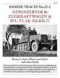 Panzer-Tracts Panzer Tracts No.22-5 Gepanzerter 8t Zugkraft & SflFlak (SdKfz 7) Military History Book #225