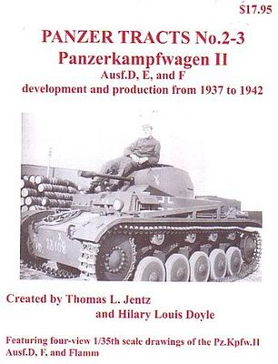 Panzer Tracts Panzer Tracts No.2-3 PzKpfw II Ausf D/E/F -- Military History Book -- #23