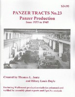 Panzer-Tracts Panzer Tracts No.23 Panzer Production 1933-1945 Military History Book #230