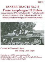 Panzer-Tracts Panzer Tracts No.3-5 PzKpfw III Umbau Military History Book #35