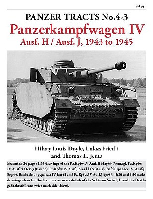Panzer Tracts Panzer Tracts No.4-3 PzKpfw IV Ausf H & J 1943 to 1945