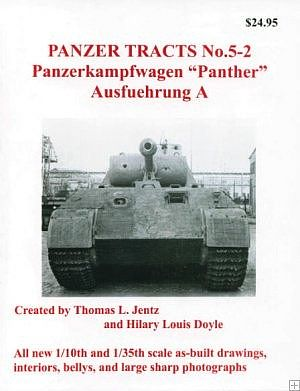 Panzer-Tracts Panzer Tracts No.5-2 PzKpfw Panther Ausf A Military History Book #52a