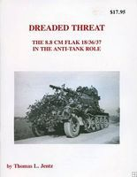 Panzer-Tracts Dreaded Threat The 8.8cm Flak 18/36/37 Military History Book #5