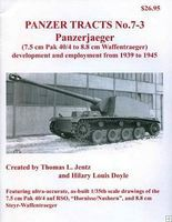 Panzer-Tracts PT No.7-3 Panzerjaeger 7.5cm Pak 40/4 to 8.8cm Waffentraeger Military History Book #73