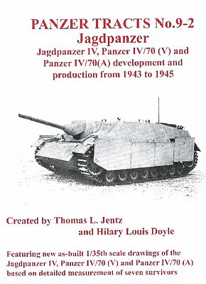 Panzer Tracts Panzer Tracts No.9-2 Jagdpanzer IV, Pz IV/70 (V) & (A) -- Military History Book -- #92