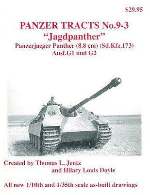 Panzer Tracts Panzer Tracts No.9-3 Jagdpanther Panzerjaeger Panther Ausf G1/2 -- Military History Book -- #93