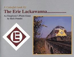 Railroad-Ave A Colorful Look At The Erie Lackawanna An Employee's Photo Essay Model Railroading Book #27