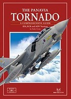 Sam The Panavia Tornado IDS, ECR & ADV Versions Comprehensive Guide Book