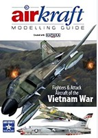 Sam AirKraft Modelling Guide #1- Fighters & Attack Aircraft of the Vietnam War (Created with Hataka)