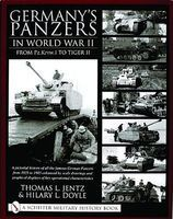 Schiffer Germanys Panzers in WWII From PzKpfw I to Tiger II Military History Book #14254