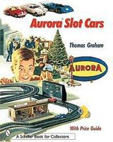 Schiffer Aurora Slot Cars Book for Collectors
