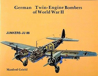 Schiffer German Twin Engine Bombers of WWII
