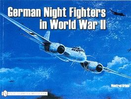 Schiffer German Night Fighter in WWII
