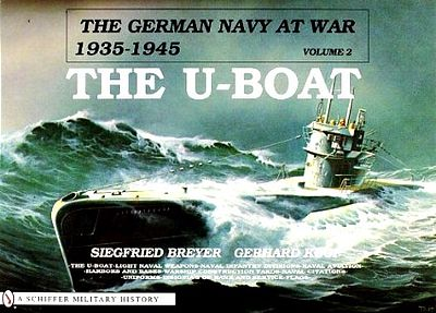 Schiffer Books German Navy at War 1935-45 Vol.2 U-Boat -- Authentic Scale Model Boat Book -- #2186