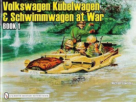 Schiffer VW at War Kubelwagen & Schwimmwagen at War Book 1