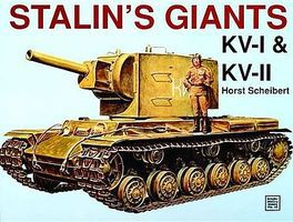 Schiffer Stalins Giants KvI & KVII Authentic Scale Tank Vehicle Book #4049