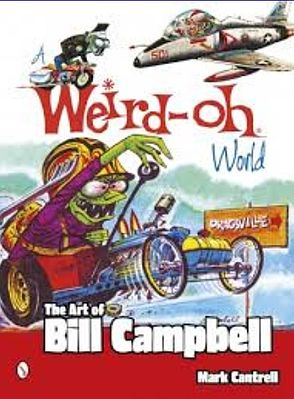 Schiffer Books A Weird-Oh World- The Art of Bill Campbell