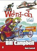Schiffer A Weird-Oh World- The Art of Bill Campbell