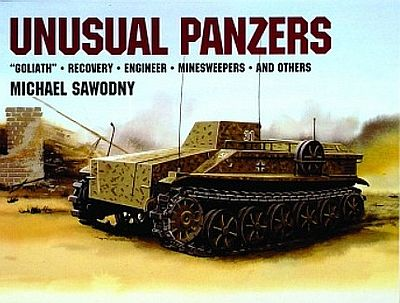 Schiffer Books Unusual Panzers -- Authentic Scale Tank Vehicle Book -- #6815