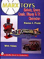 Schiffer Books MARX Toys- Robots, Space, Comic, Disney & TV Characters (Hardback) -- How To Model Book -- #9369