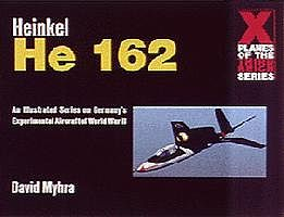Schiffer Books Heinkel He162 X-Planes of the 3rd Reich
