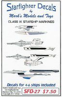 Starfighter Star Trek Class IX Starship Markings for 4 to 6 Ships Plastic Model Aircraft Decal #27