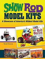 Spec-Press Show Rod Model Kits - A Showcase of Americas Wildest Model Kits