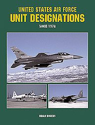 Specialty Press United States Air Force Unit Designations Since 1978