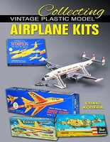 Spec-Press Collecting Vintage Plastic Model Airplane Kits