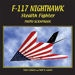 Specialty Press F117 Nighthawk Stealth Fighter Photo Scrapbook