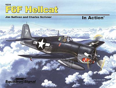 Squadron/Signal Publications F6F Hellcat In Action (Softcover) -- Authentic Scale Model Airplane Book -- #10216