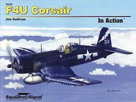 Squadron F4U Corsair In Action Authentic Scale Model Airplane Book #10220