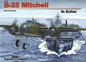 Squadron B-25 Mitchell In Action Authentic Scale Model Airplane Book #10221