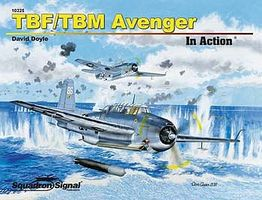 Squadron TBF/TBM Avenger In Action Authentic Scale Model Airplane Book #10225