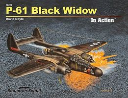 Squadron P-61 Black Widow In Action Authentic Scale Model Airplane Book #10226