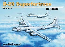 Squadron B-29 Superfortress In Action Authentic Scale Model Airplane Book #10227