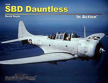 Squadron/Signal Publications SBD Dauntless In Action (Softcover) -- Authentic Scale Model Airplane Book -- #10236