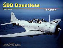 Squadron SBD Dauntless In Action (Softcover) Authentic Scale Model Airplane Book #10236