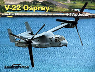 Squadron/Signal Publications V-22 Osprey In Action (Softcover) -- Authentic Scale Model Airplane Book -- #10240