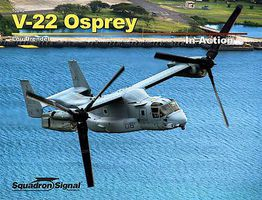 Squadron V-22 Osprey In Action (Softcover) Authentic Scale Model Airplane Book #10240