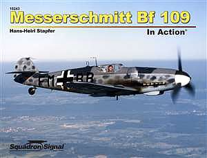 Squadron/Signal Publications Messerschmitt Bf-109 In Acttion (Softcover) -- Authentic Scale Model Airplane Book -- #10243