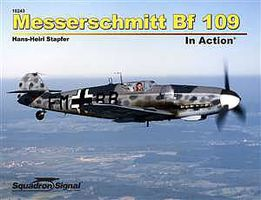 Squadron Messerschmitt Bf-109 In Acttion (Softcover) Authentic Scale Model Airplane Book #10243