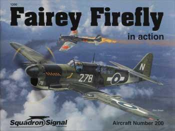 Squadron/Signal Publications Fairey Firefly In Action -- Authentic Scale Model Airplane Book -- #1200
