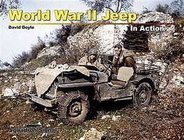 Squadron WWII Jeep In Action (Softcover) Authentic Scale Tank Vehicle Book #12042