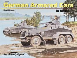 Squadron German Armored Car In Action Authentic Scale Tank Vehicle Book #12050