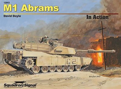 Squadron/Signal Publications M1 Abrams In Action -- Authentic Scale Tank Vehicle Book -- #12053