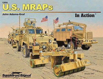 Squadron/Signal Publications US MRAPS In Action -- Authentic Scale Tank Vehicle Book -- #12054