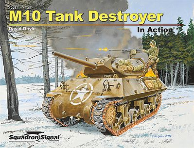 Squadron/Signal Publications M10 Tank Destroyer in Action -- Military History Book -- #12057