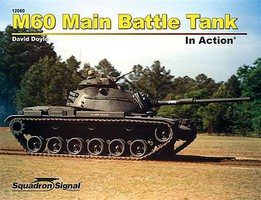 Squadron M-60 MAIN BATTLE TANK inAction
