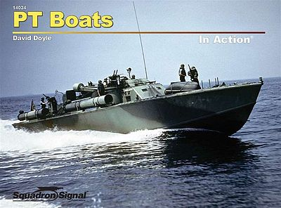 Squadron/Signal Publications PT Boats in Action -- Authentic Scale Model Boat Book -- #14034